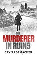 The Murderer in Ruins (Frank Stave, #1)
