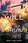 Will to Survive (The Rule of Three, #3)