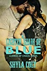 A Lighter Shade of Blue (Kings of Chaos, #2)