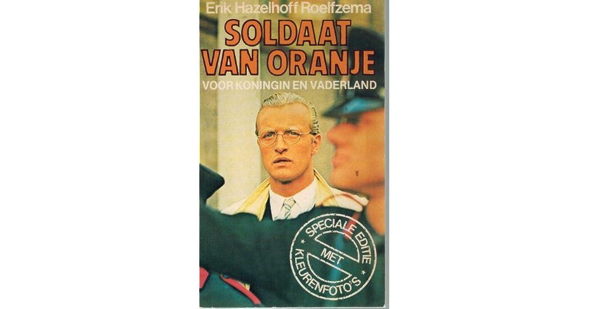 De soldaat van Oranje zwaait af by Erik Hazelhoff Roelfzema