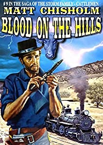 Blood on the Hills (A Storm Family Western Book 9)