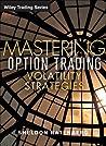 Mastering Option Trading Volatility Strategies with Sheldon Natenberg