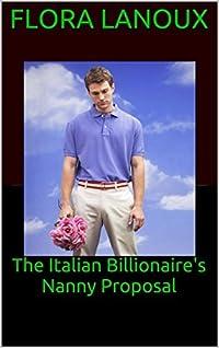 The Italian Billionaire's Nanny Proposal
