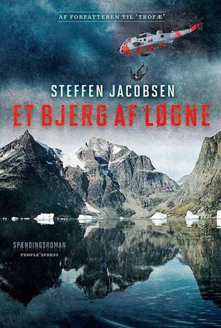 Et bjerg af løgne by Steffen Jacobsen