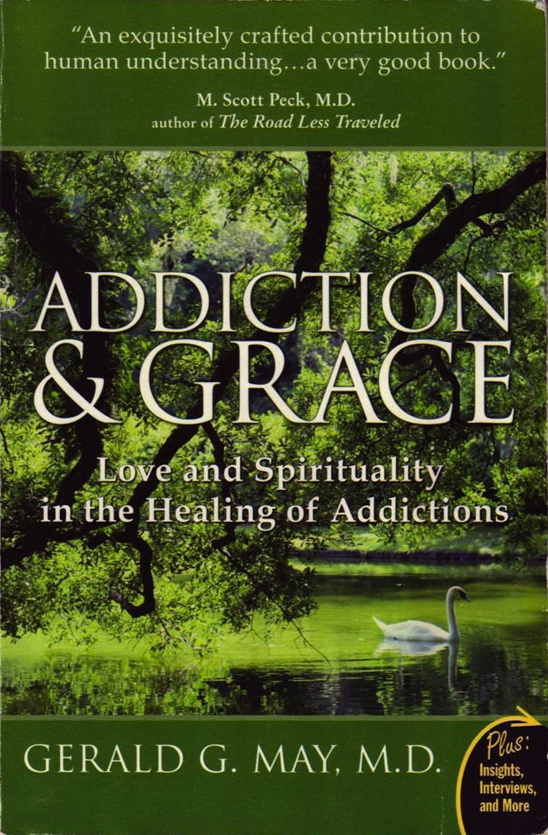 Addiction and Grace Love and Spi