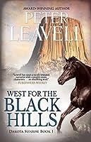 West for the Black Hills (Dakota Sunrise #1)