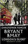 London's Glory (Bryant & May #12.5)