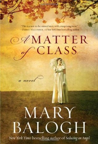 A Matter of Class by Mary Balogh