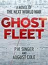 Ghost Fleet by P.W. Singer