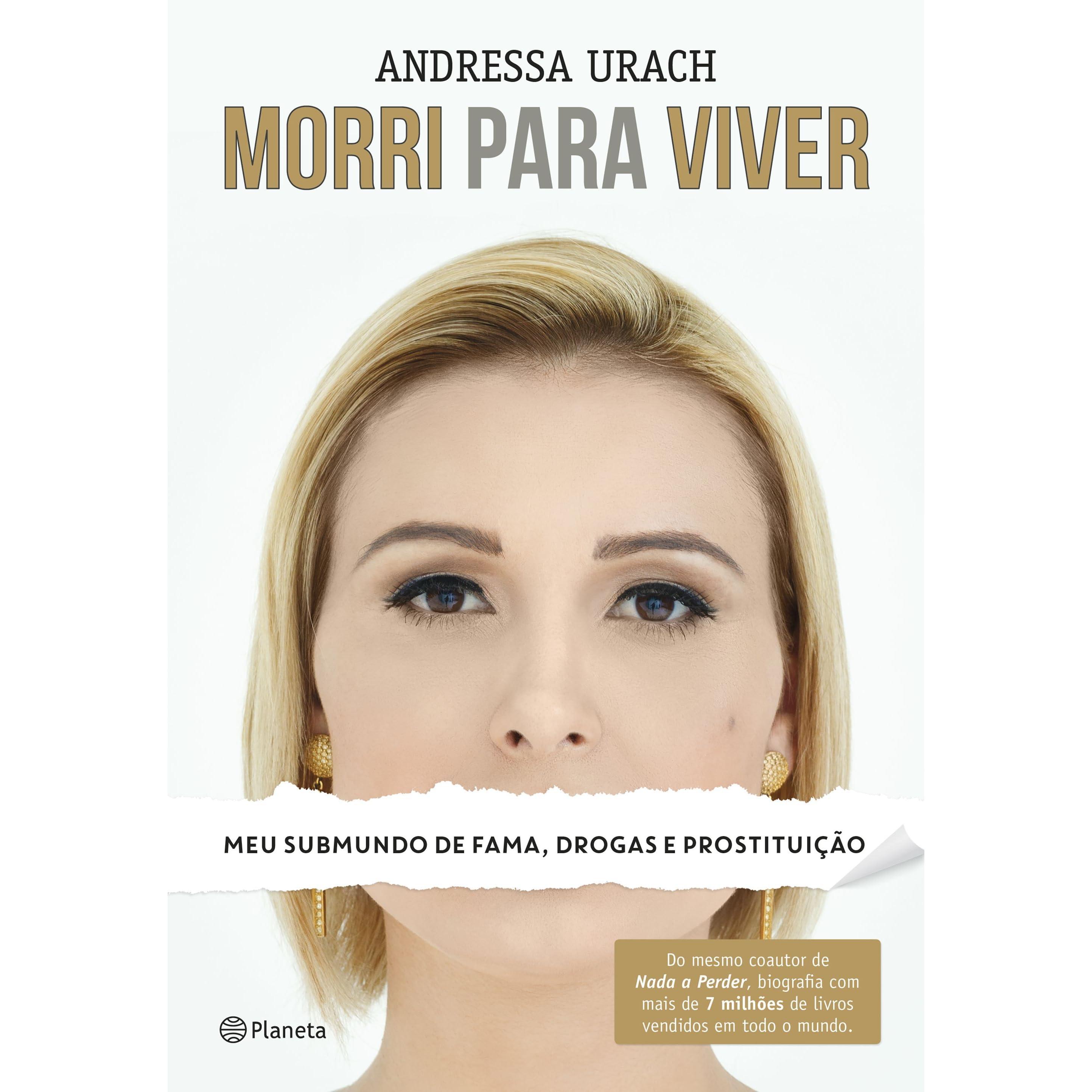 Amanda E Andressa Nuas morri para viver: meu submundo de fama, drogas e