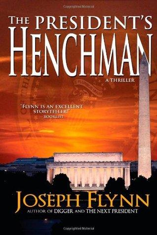 The President's Henchman (Jim McGill, #1)