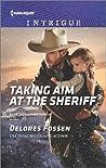 Taking Aim at the Sheriff (Appaloosa Pass Ranch #2)