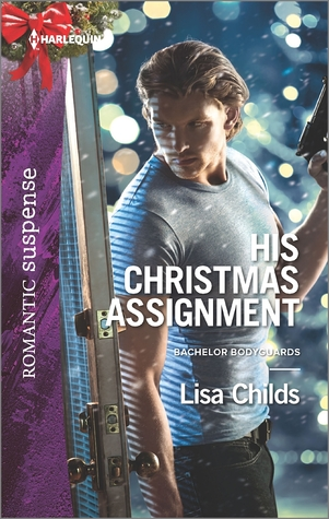 His Christmas Assignment (Bachelor Bodyguards #1)