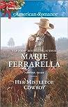 Her Mistletoe Cowboy by Marie Ferrarella