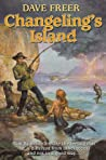 Changeling's Island by Dave Freer