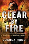 Clear by Fire