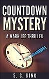 Countdown Mystery (Mark Lee Thriller)