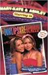 Mary-Kate and Ashley Starring in Our Lips Are Sealed