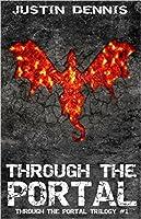 Through the Portal (Through the Portal, #1)