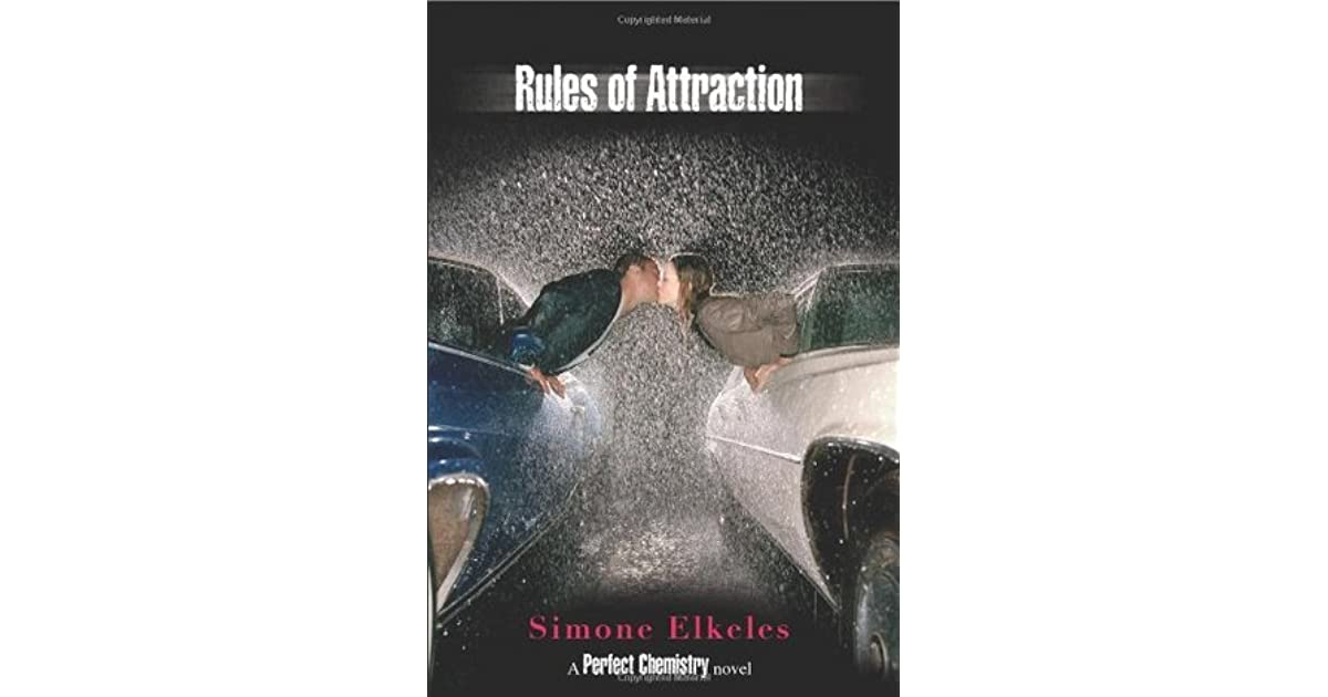 Rules Of Attraction Perfect Chemistry 2 By Simone Elkeles