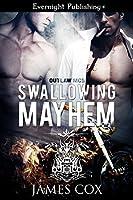 Swallowing Mayhem (Outlaw MC Book 5)