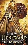 Hereward: The Immortals (Hereward, #5)