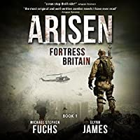 Fortress Britain (Arisen, #1)