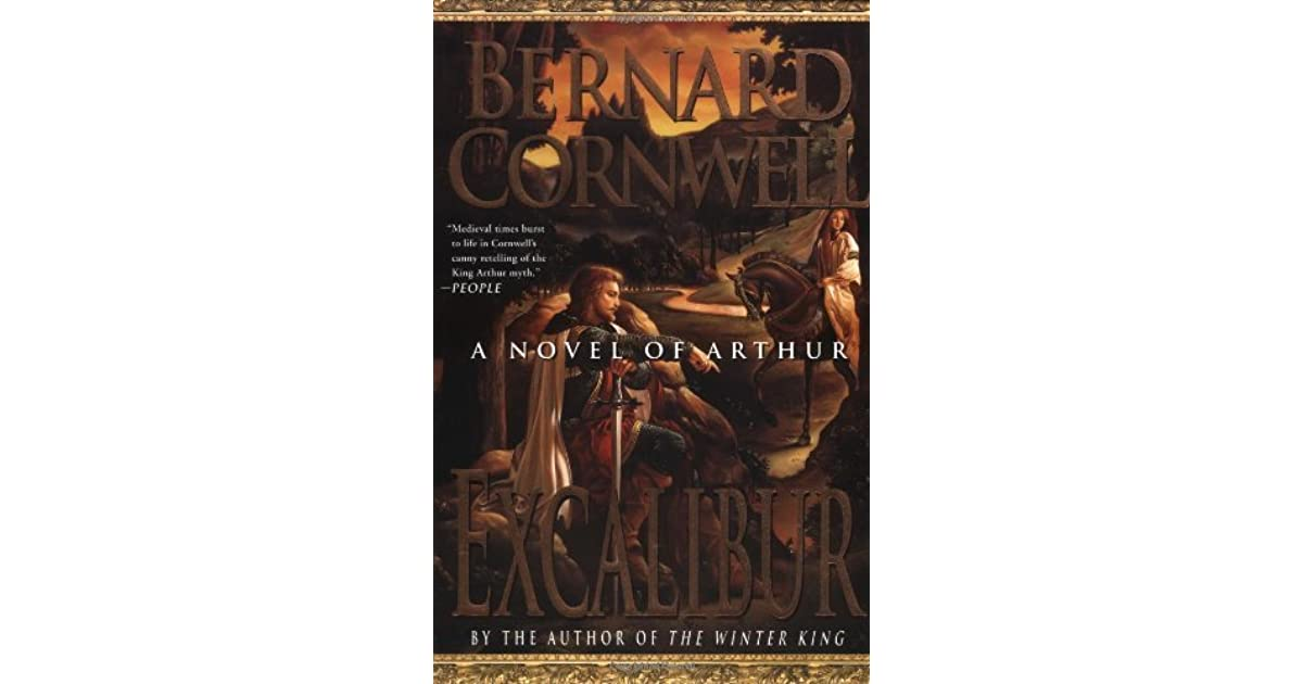 Excalibur (The Warlord Chronicles, #3) by Bernard Cornwell