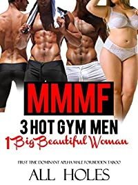 3 Hot Gym Men, 1 Big Beautiful Woman