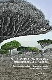 ​Multimedia Ontology: Representation and Applications