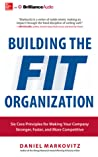 7 Habits of Fit Companies, The: How to Make Your Company Leaner, Stronger, and a Better Place to Work