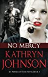 No Mercy (Affairs of State  #3)