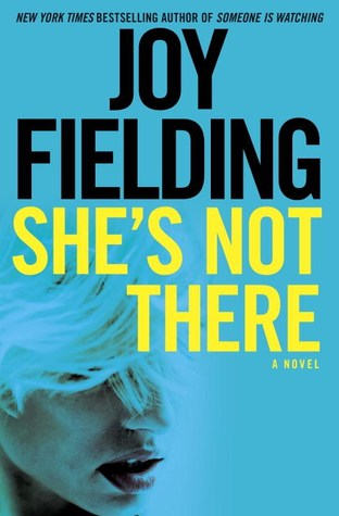 She's Not There by Joy Fielding