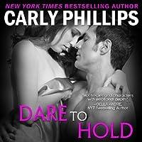 Dare to Hold (Dare to Love, #6)
