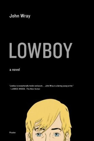 Lowboy by John Wray
