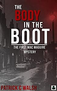 The Body in the Boot (Mac Maguire #1)
