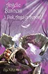 Pink, Angel or Demon? (Angelic Business #3)