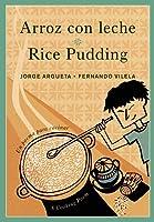 Arroz con leche / Rice Pudding: Un poema para cocinar / A Cooking Poem