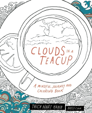 Clouds in a Teacup by Thich Nhat Hanh
