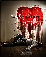 Chance Assassin: A Story of Love, Luck, and Murder (Chance Assasin #1)