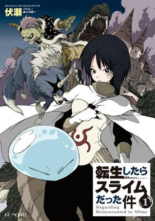 転生したらスライムだった件 1 [Tensei shitara Slime Datta Ken [Light Novel] 1] (That Time I Got Reincarnated as a Slime [Light Novel], #1)