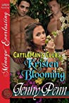 Kristen Blooming (Cattleman's Club, #8)