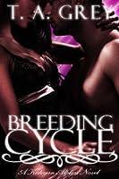 Breeding Cycle (The Kategan Alphas, #1)