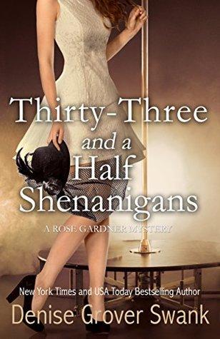 Thirty-Three and a Half Shenanigans