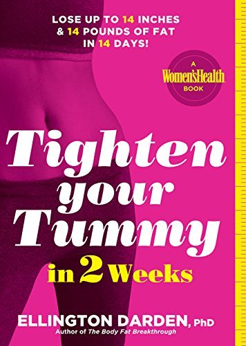 Tighten Your Tummy in 2 Weeks - Lose up to 14 inches & 14 pounds of fat in 14 days!