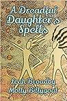 A Dreadful Daughter's Spells