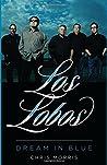 Los Lobos: Dream ...
