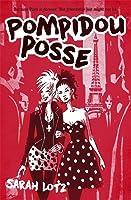 Pompidou Posse