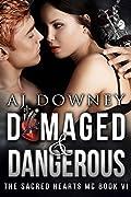 Damaged & Dangerous