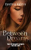 Between Dreams (The Pendant Series Book 1)